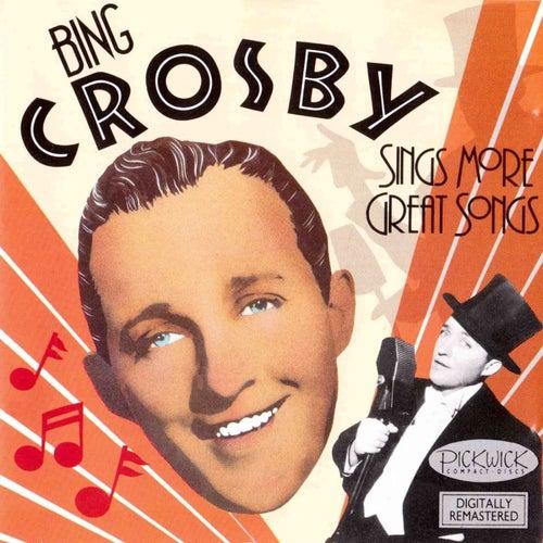 Bing Crosby Sings More Great Songs von Bing Crosby