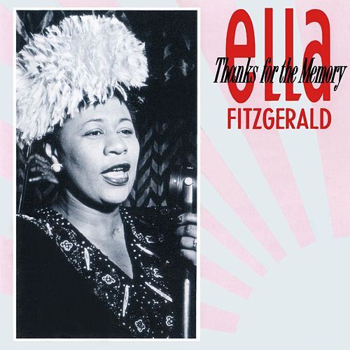 Thanks For The Memory de Ella Fitzgerald