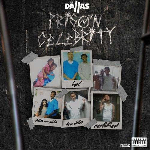 Prison Celebrity von Lil Dallas