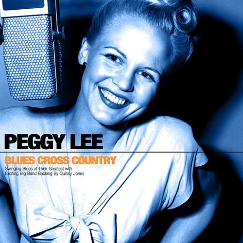 Blues Cross Country de Peggy Lee