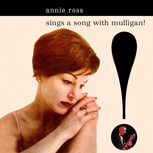 Sings A Song With Mulligan! von Annie Ross