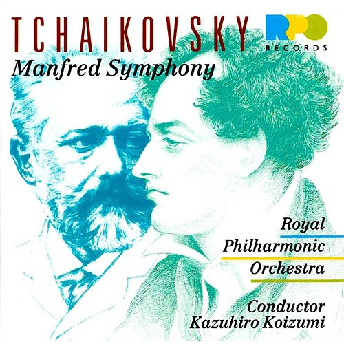 Tchaikovsky: Manfred Symphony by Royal Philharmonic Orchestra