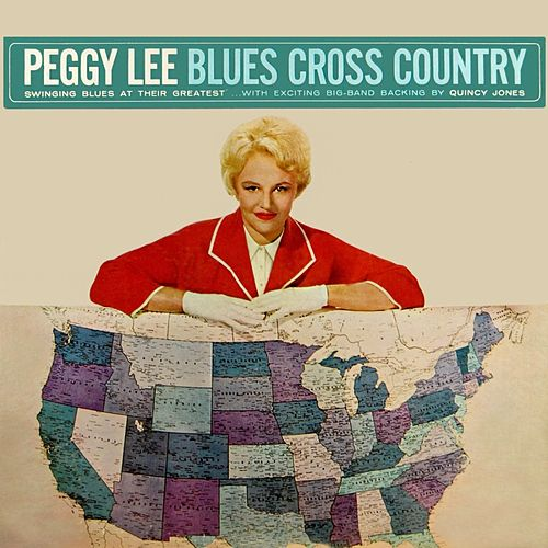 Blues Cross Country von Peggy Lee