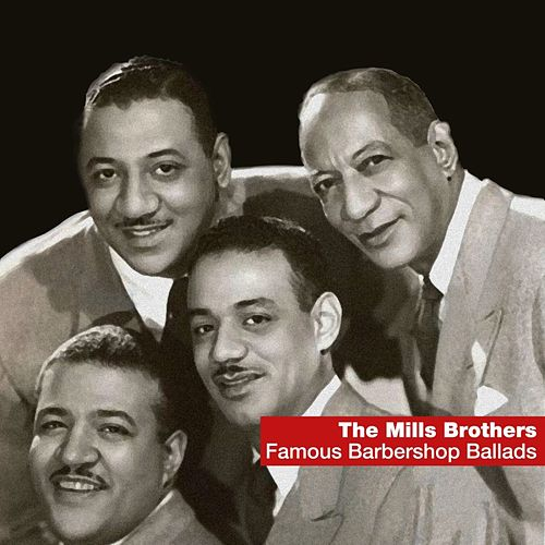 Famous Barbershop Ballads de The Mills Brothers