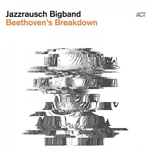 Beethoven's Breakdown by Jazzrausch Bigband