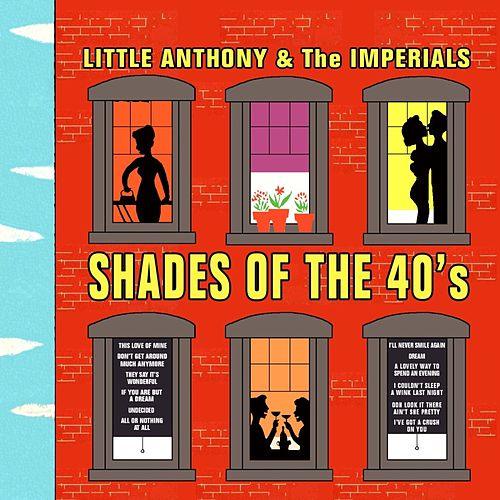 Shades Of The Forties de Little Anthony and the Imperials