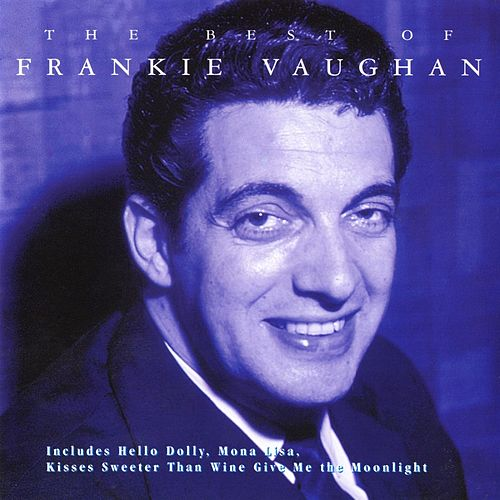 The Best Of Frankie Vaughan de Frankie Vaughan