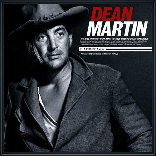 Cha Cha De Amor by Dean Martin