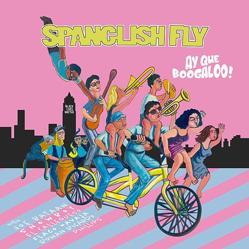 Ay Que Boogaloo! de Spanglish Fly