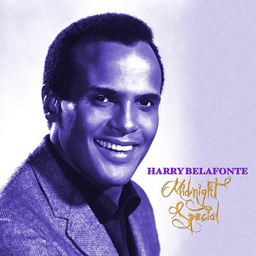 Midnight Special de Harry Belafonte