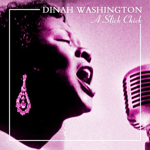 A Slick Chick de Dinah Washington