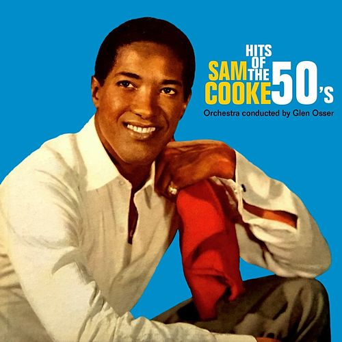 Hits Of The 50's von Sam Cooke