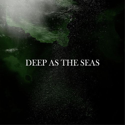 Deep As the Seas by Lovecraft