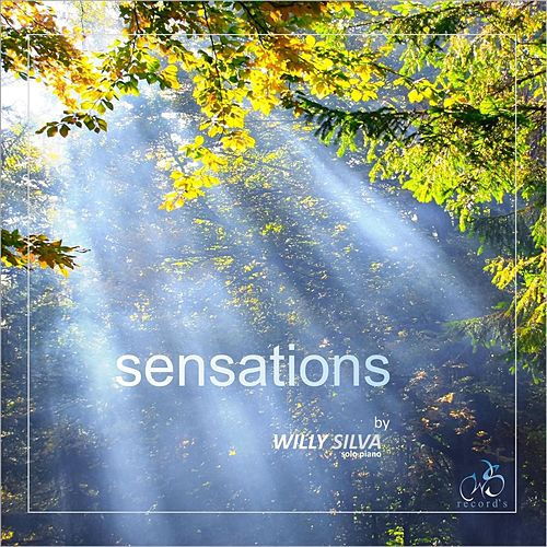 Sensations de Willy Silva