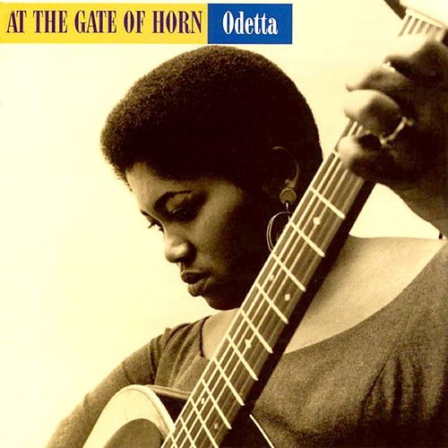 At The Gates Of Horn de Odetta