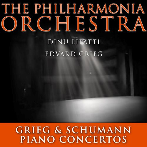 Grieg & Schumann Piano Concertos von Philharmonia Orchestra