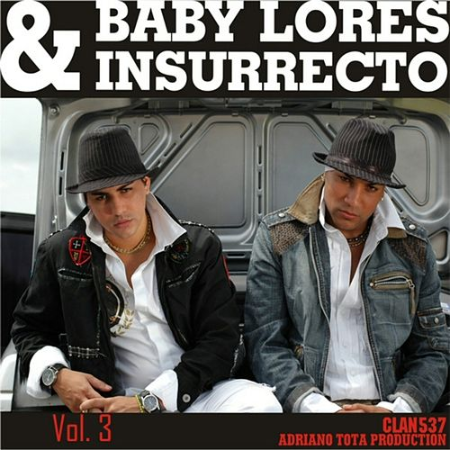 Etapa Baby Lores & Insurrecto - Vol. 3 de Baby Lores