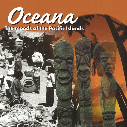Oceana - The Moods of the Pacific Islands by Leviathan
