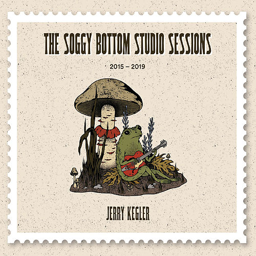 The Soggy Bottom Studio Sessions di Jerry Kegler