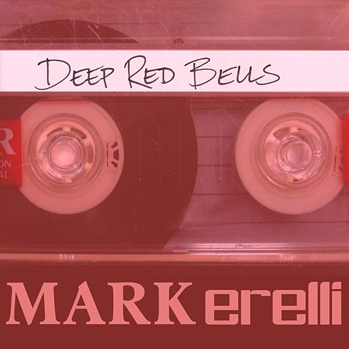 Deep Red Bells de Mark Erelli
