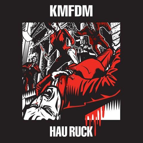 Hau Ruck von KMFDM