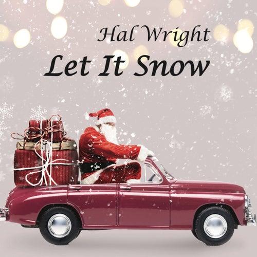 Let It Snow von Hal Wright