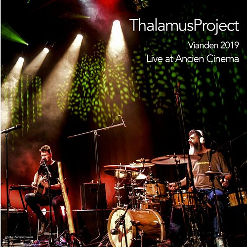 Vianden 2019, Live at Ancien Cinema by ThalamusProject
