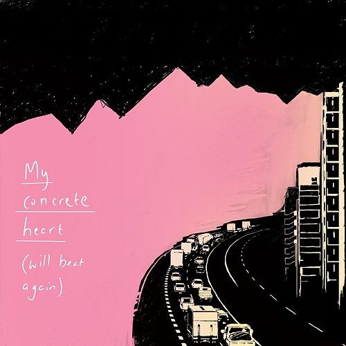 My Concrete Heart (Will Beat Again) by Tina Boonstra