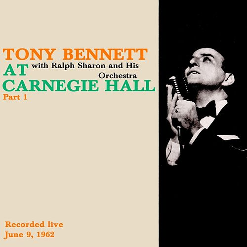 Tony Bennett At Carnegie Hall, Pt. 1 de Tony Bennett