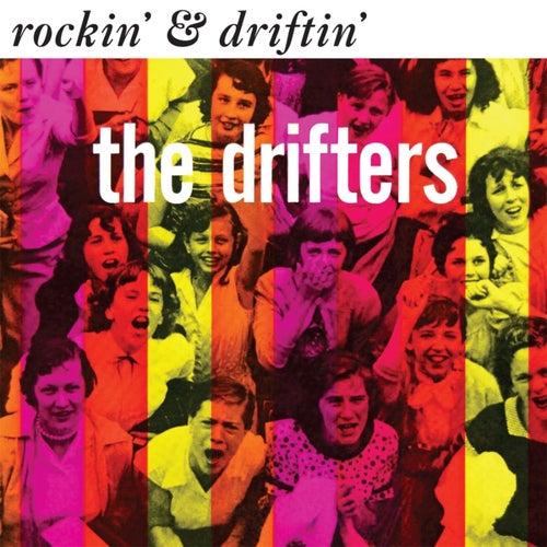 Rockin' & Driftin' van The Drifters