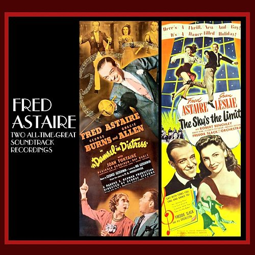 A Damsel In Distress / The Sky's The Limit von Fred Astaire