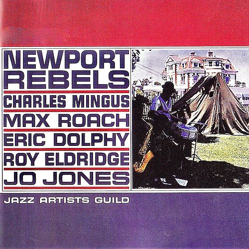 Newport Rebels (Remastered) von Charles Mingus
