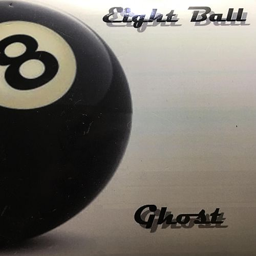 Ghosts by 8Ball