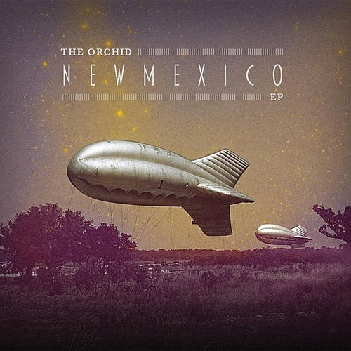 New Mexico EP by The Orchid