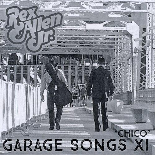 Garage Songs XI 'chico' de Rex Allen, Jr.