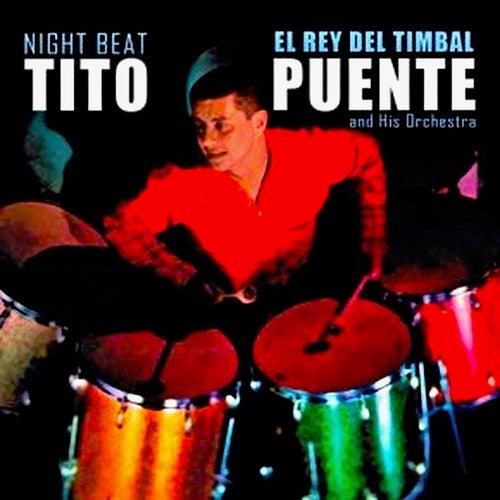 Night Beat! (Remastered) di Tito Puente