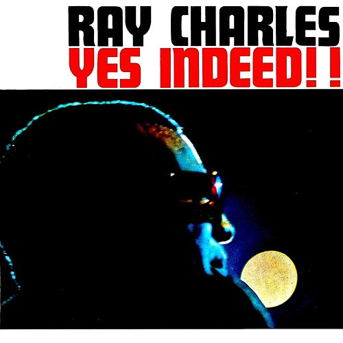 Yes Indeed!!! (Remastered) de Ray Charles