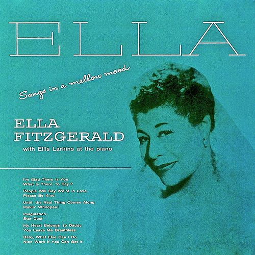 Songs In A Mellow Mood (Remastered) by Ella Fitzgerald