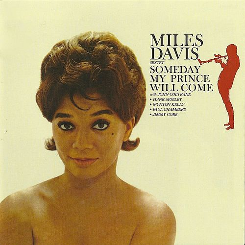 Someday My Prince Will Come (Remastered) by Miles Davis
