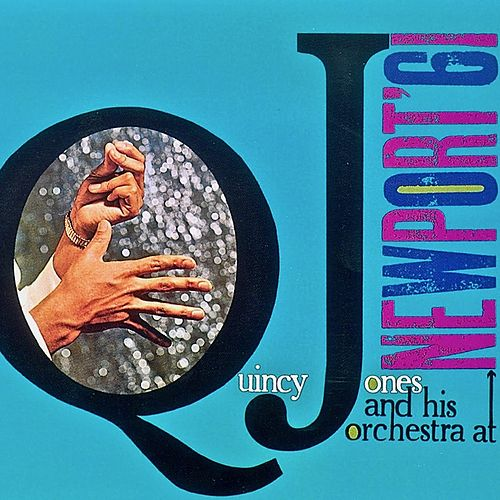 Newport 1961 (Remastered) de Quincy Jones