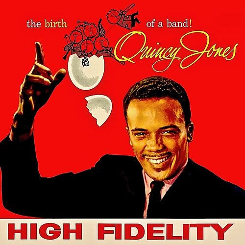 The COMPLETE Birth Of A Band! (Remastered) von Quincy Jones