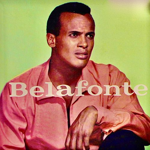 Belafonte (Remastered) by Harry Belafonte