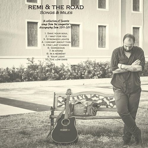 Songs & Miles by Remi