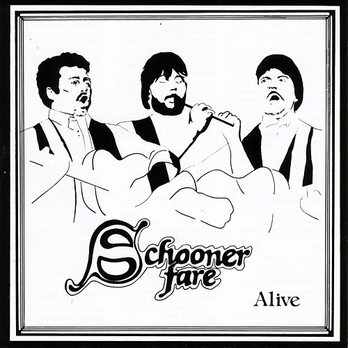 Alive (Live) by Schooner Fare