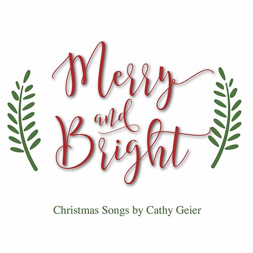 Merry and Bright de Cathy Geier