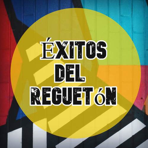 Éxitos del Reguetón von Various Artists