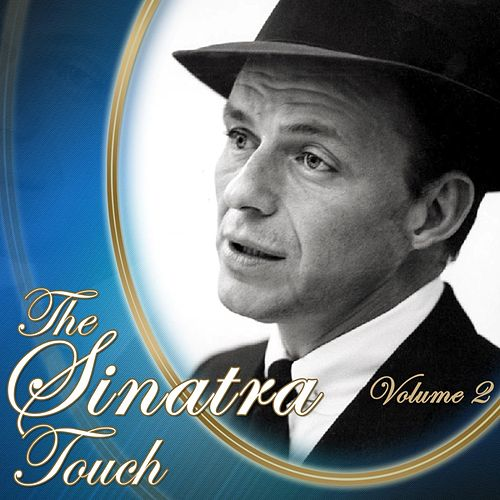 The Sinatra Touch, Vol. 2 by Frank Sinatra