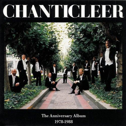 The Anniversary Album (1978-1988) by Chanticleer