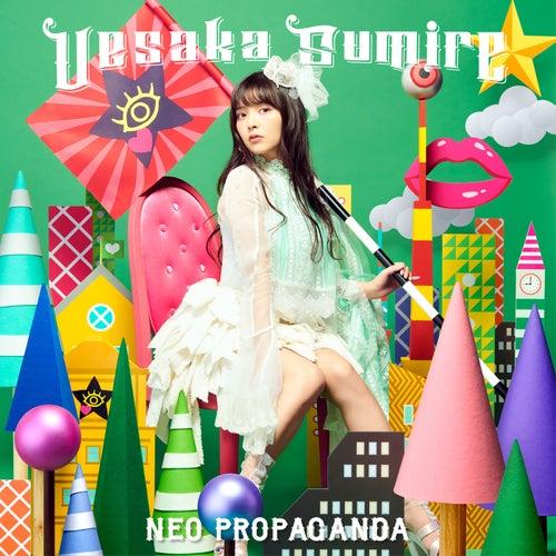 NEO PROPAGANDA by Sumire Uesaka