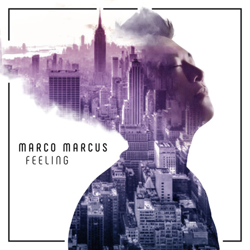 Feeling by Marco Marcus